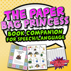 Paper Bag Princess (Speech/Language Activities)