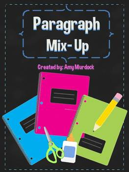 Paragraph Mix Up! Sequencing Main Idea & Details Paragraph
