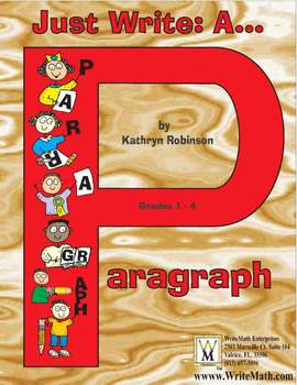 Teaching How To Write a Paragraph   1st, 2nd, 3rd, 4th Grade