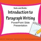 Paragraph Writing Introduction: PowerPoint