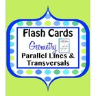 Parallel Lines, Transversals, Angles Geometry Flashcards