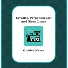 Parallel, Perpendicular, and Skew