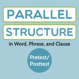 Grammar/Writing: Parallel Structure in Word, Phrase, and C