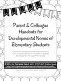 Parent & Colleague Handouts for Developmental Norms of Ele
