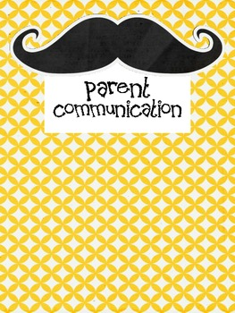 Parent Communication Forms for ALL YEAR... mustache themed