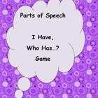 Parts of Speech - I Have, Who Has? Game