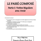 Passe Compose Partie I: Verbes Reguliers avec Avoir