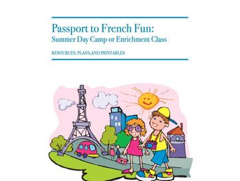 Passport to French Fun Summer Camp - Enrichment Class- Pro