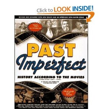 Past Imperfect History according to the Movies.