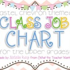 Pastel Chevron Themed - Class Job Chart {For the Upper Grades}
