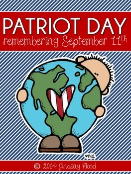 Patriot Day - Remembering September 11th {Close Read & Lesson Plan}