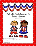 Patriotic Musical Program for Primary Grades