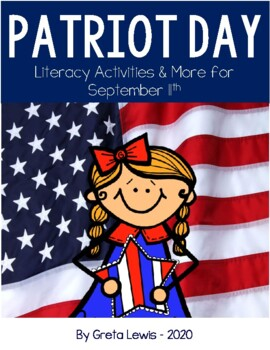 Patriot's Day Literacy Activities & More for September 11th
