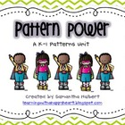 Pattern Power, a K-1 Patterns Unit