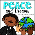 Peace and Dreams {A Martin Luther King, Jr. Literacy Unit}