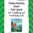 Pearson Reading Street First Grade Unit 5 Spelling & Vocab