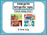 Pearson Reading Street Refrigerator Copies- Kindergarten