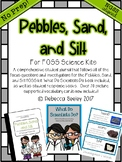 Pebbles, Sand, and Silt- (FOSS) A fun, kid friendly scienc