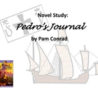 Pedro&#039;s Journal by Pam Conrad Novel Study