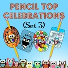 Pencil Top Celebrations (Owl Theme)- Set 3