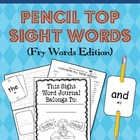 Pencil Top Sight Words Set 1 (Fry Words)