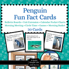 Penguin Fact Cards for Calendar Pocket Charts - Penguin Un