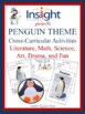 Penguin Thematic Unit, K-3, Literacy, Science, Math, Art, &amp; Drama