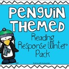 Penguin Themed Reading Response Pack