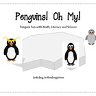 Penguins! Oh My! Math, Literacy and Science