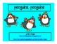 Penguins, Penguins!  Emergent Reader