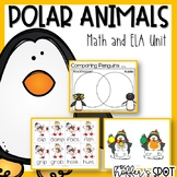 Penguins, Polar Bears and Polar Animals Oh My! {A Math/ELA Unit}