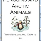 Penguins and Arctic Animals Worksheets and Crafts