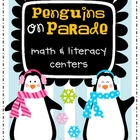 Penguins on Parade Math & Literacy Centers