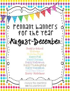 Pennant Banners for the Year- August through December