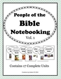People of the Bible Notebooking Units - Volume 1 (Contains
