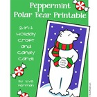 Peppermint Polar Bear: 2-in-1 Printable Holiday Candy Card
