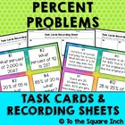 Percent Problems Task Cards &amp; Record Sheets, CCS: 6.RP.A.3c