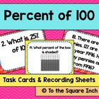 Percent of 100 Task Cards &amp; Record Sheets, CCS: 6.RP.A.3c