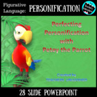Perfecting Personification with Petey Parrot