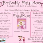Perfectly Pinkalicious (Book Based Math &amp; Literacy Activities)