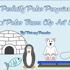 Perfectly Polar Penguins and Polar Bears Clip Art Set