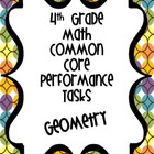 Performance Based Tasks for 4th Grade Common Core *Geometry*