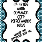 Performance Based Tasks for 4th Grade Common Core *Numbers