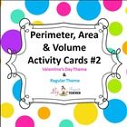 Perimeter, Area & Volume Math Center Cards #2 - Valentines