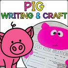 Perry the Pig { Animal Craftivity and Writing Prompts! }
