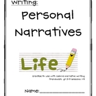 Personal Narrative Unit (Calkins 3-5)