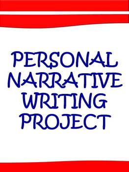 Personal Narrative Writing Pack Elementary & Middle Grades