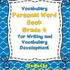 Personal Vocabulary Book for Fourth Grade Reading and Writing