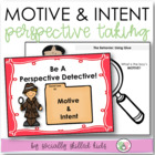 Perspective Taking Activity: Motive and Intent Role Plays/