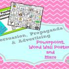 Persuasion, Propaganda, &amp; Advertising Powerpoint, Word Wal